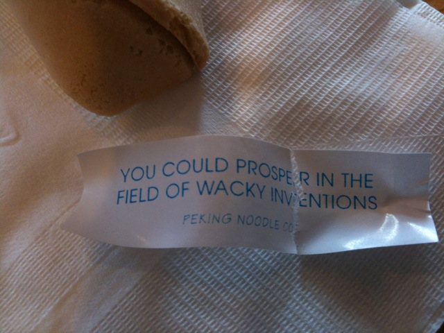 [Snapshot: well, finally, a fortune cookie fortune that isn't lame!]